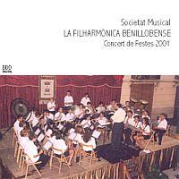 Filharmonica Benillobense - Concert de Festes 2001