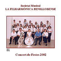 La Filharmònica Benillobense - Festes 2002