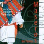 CD Maseros en Festes