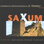 CD Saxum - El Trabajo de Xixona