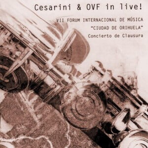 CD Cesarini & OVF In Live!