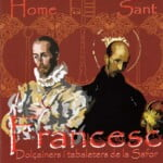 CD Francesc, Home i Sant