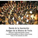 Amigos de la Música de Yecla -Concierto de Santa Cecília 2016