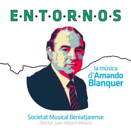 CD Entornos - La Música de Amando Blanquer