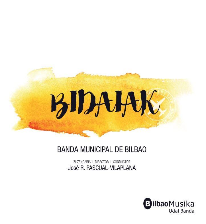 CD Bidaiak - Bilbao Musika Udal Banda