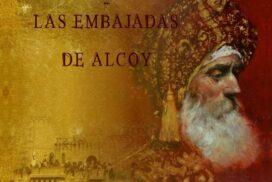 Voces y Sonidos - Las embajadas de Alcoy