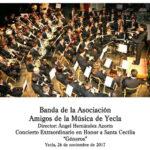 Amigos de la Música de Yecla -Concierto de Santa Cecília 2017