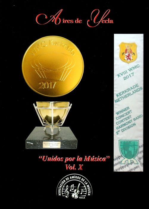 CD Aires de Yecla X - Unidos por la música - Kerkrade