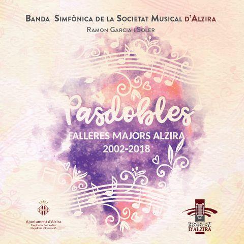 CD Pasodobles Falleres Majors Alzira 2002-2018